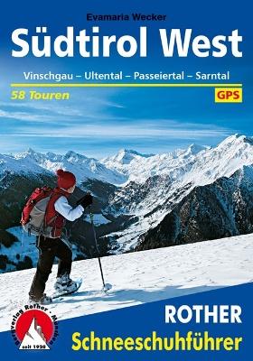 Südtirol West - Vinschgau, Ultental, Passeiertal, Sarntal