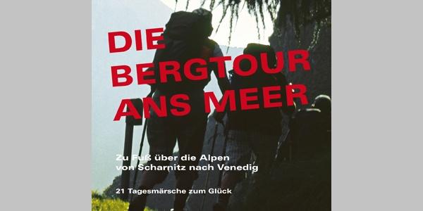 """""""Meine Bergtour ans Meer"""" - Tourenbuch mit allen Etappen"""