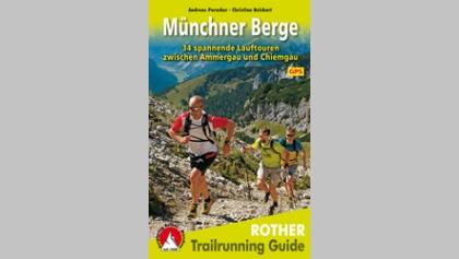 Trailrunning Guide Münchner Berge