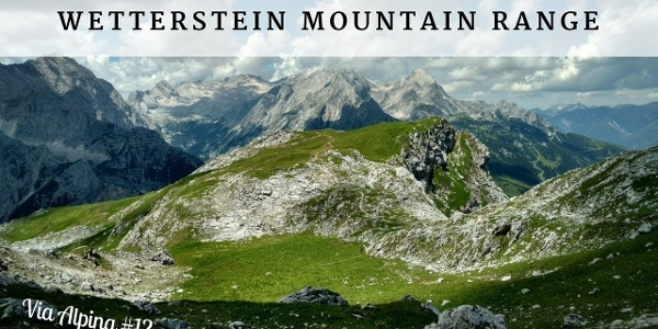 Wetterstein mountain range - Via Alpina #12