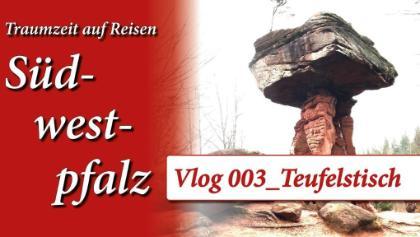 Wo der Teufel Rast macht: Südwestpfalz Vlog 003 Hinterweidenthal Teufelstisch Wanderung