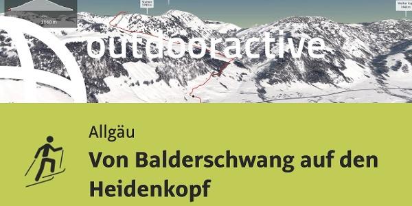 Skitour im Allgäu: Von Balderschwang auf den Heidenkopf