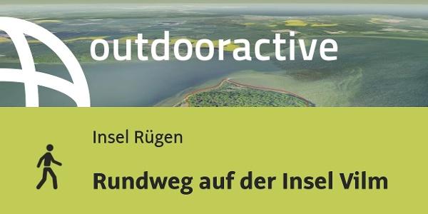 Wanderung auf Rügen: Rundweg auf der Insel Vilm