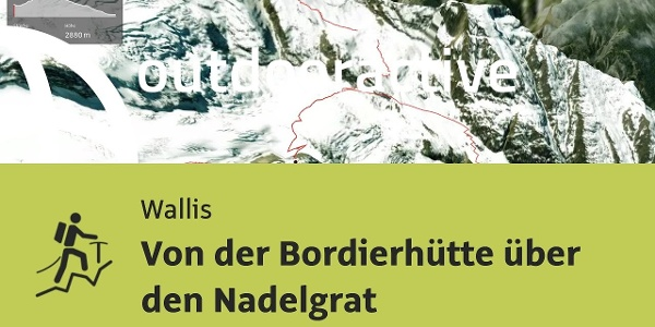Hochtour im Wallis: Von der Bordierhütte über den Nadelgrat