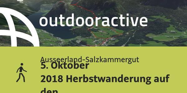 Wanderung im Ausseerland-Salzkammergut: 5. Oktober 2018 Herbstwanderung auf den Ressen