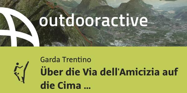 Klettersteig am Gardasee: Über die Via dell'Amicizia auf die Cima S.A.T