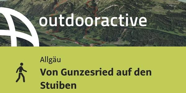 Wanderung im Allgäu: Von Gunzesried auf den Stuiben