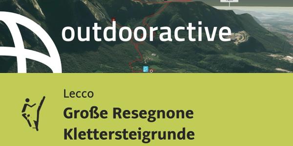 Klettersteig in Lecco: Große Resegnone Klettersteigrunde