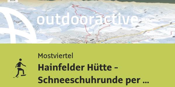 Schneeschuhwanderung im Mostviertel: Hainfelder Hütte - Schneeschuhrunde per Öffi von Hainfeld aus
