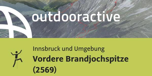 Alpinklettertour in Innsbruck und Umgebung: Vordere Brandjochspitze (2569)
