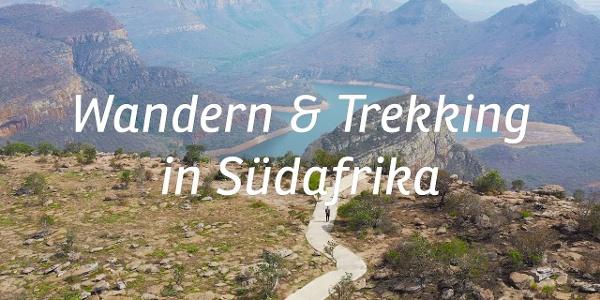 Wandern & Trekking in Südafrika