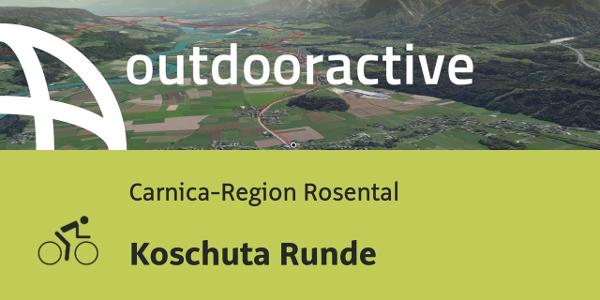 Rennradtour in der Carnica-Region Rosental: Koschuta Runde