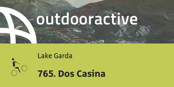 mountain bike ride at Lake Garda: 765. Dos Casina
