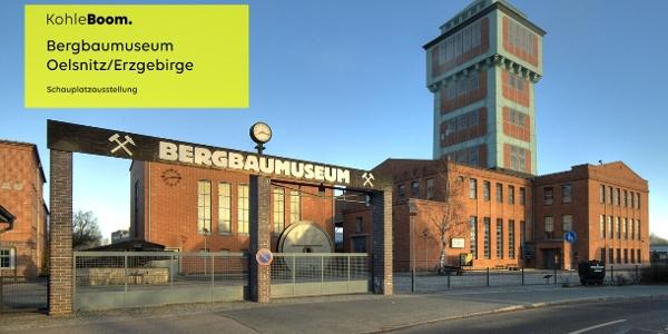 Bergbaumuseum Oelsnitz/Erzgebirge