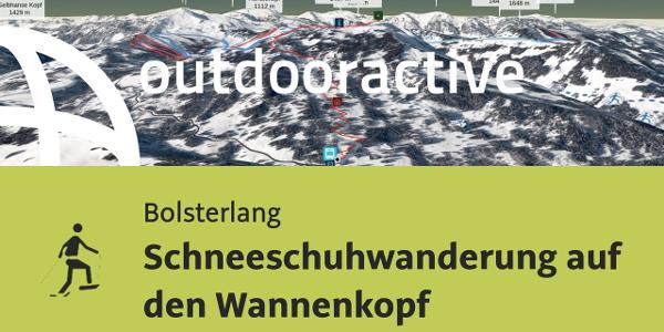 Schneeschuhwanderung in Bolsterlang: Schneeschuhwanderung auf den Wannenkopf