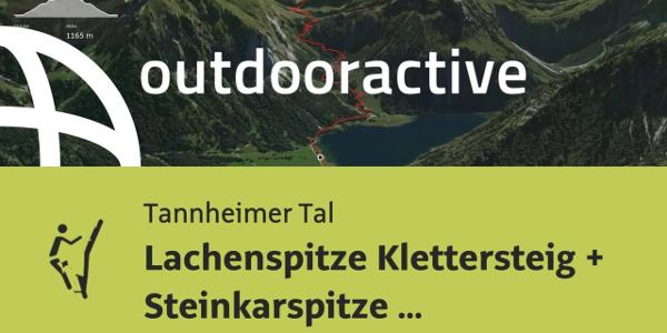 Klettersteig im Tannheimer Tal: Lachenspitze Klettersteig + Steinkarspitze Runde 11. August 2019