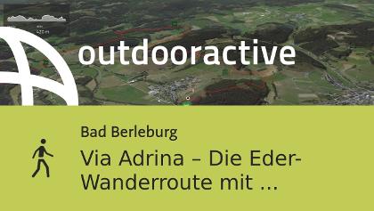 Wanderung in Bad Berleburg: Via Adrina – Die Eder-Wanderroute mit wundervollen Aussichten