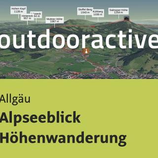 Wanderung im Allgäu: Alpseeblick Höhenwanderung