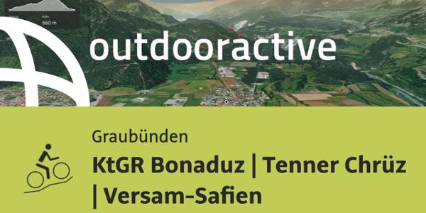 Mountainbike-tour in Graubünden: KtGR Bonaduz | Tenner Chrüz | Versam-Safien