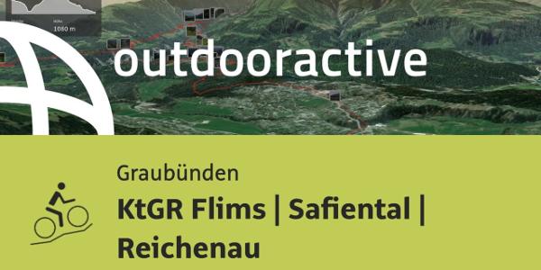 Mountainbike-tour in Graubünden: KtGR Flims | Safiental | Reichenau
