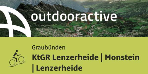 Mountainbike-tour in Graubünden: KtGR Lenzerheide | Monstein | Lenzerheide