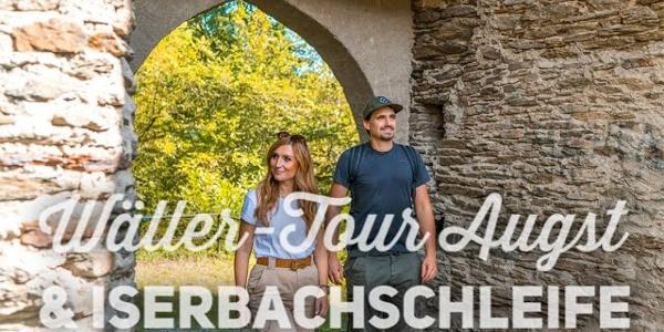 Wäller Tour Iserbachschleife und Wäller Tour Augst | Wandern im Westerwald
