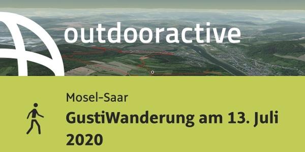 Wanderung in Mosel-Saar: GustiWanderung am 13. Juli 2020