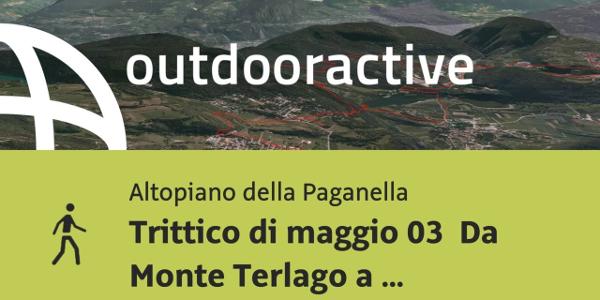 Escursione in Altopiano della Paganella: Trittico di maggio 03 Da Monte Terlago a Sopramonte