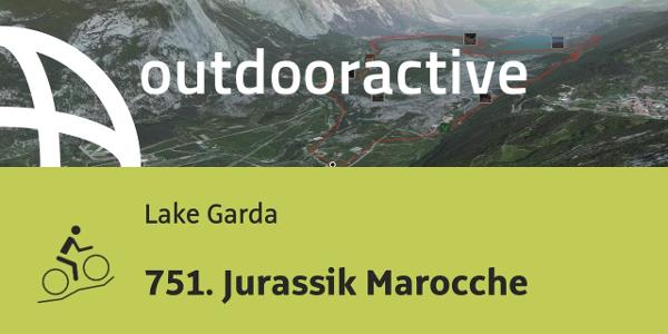 mountain biking trail at Lake Garda: 751. Jurassik Marocche