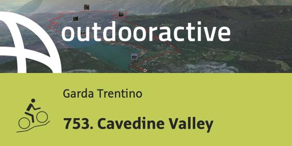 mountain biking trail at Lake Garda: 753. Cavedine Valley
