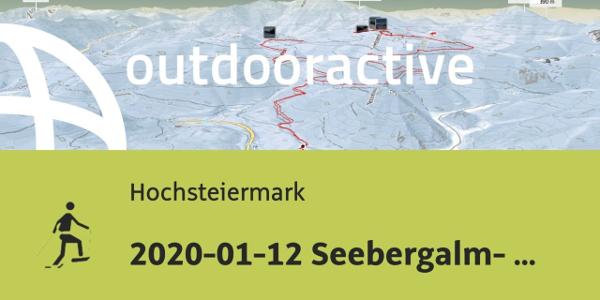 Schneeschuhwanderung in der Hochsteiermark: 2020-01-12 Seebergalm- ...