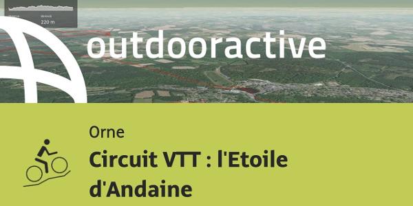 parcours VTT - Orne: Circuit VTT : l'Etoile d'Andaine