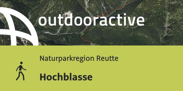 Wanderung in der Naturparkregion Reutte: Hochblasse