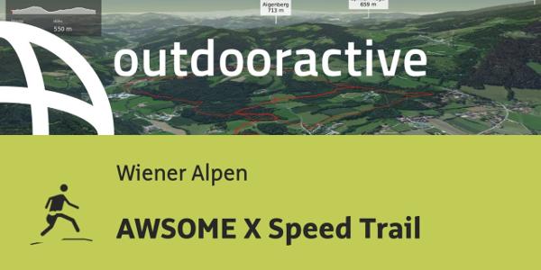 Trailrunning-Strecke in den Wiener Alpen: AWSOME X Speed Trail