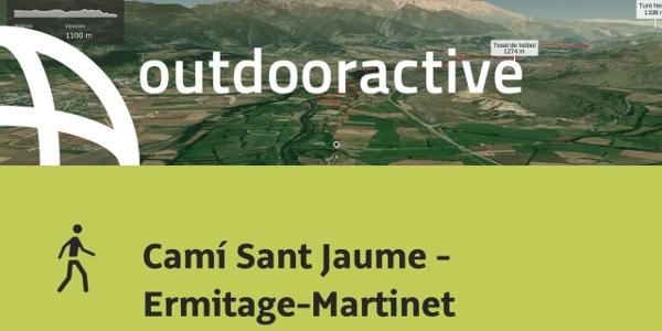 Caminata en Pyrenees: Camí Sant Jaume - Ermitage-Martinet