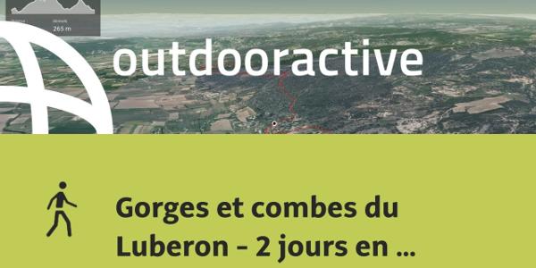 circuit de randonnée dans les Alpes: Gorges et combes du Luberon - 2 jours en rando bivouac